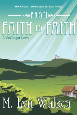 From Faith to Faith: A McGregor Novel